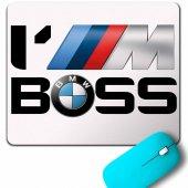 Bmw M Power Sport Im I Am Boss Mouse Pad