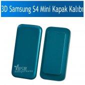 3d Samsung S4 Mini Kapak Baskı Kalıbı