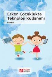 Erken Çocuklukta Teknoloji Kullanımı Suat Kolukırık Kitap